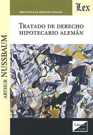 TRATADO DE DERECHO HIPOTECARIO ALEMÁN