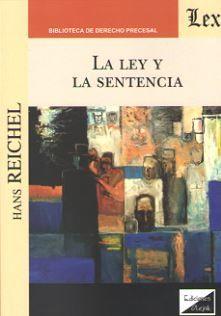LEY Y LA SENTENCIA, LA