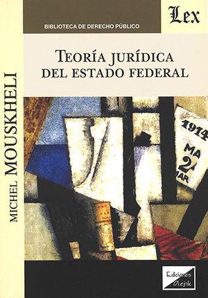 TEORIA JURIDICA DEL ESTADO FEDERAL
