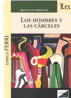 HOMBRES Y LAS CARCELES, LOS