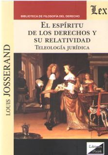 ESPIRITU DE LOS DERECHOS Y SU RELATIVIDAD, EL