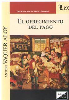 OFRECIMIENTO DEL PAGO, EL
