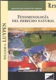 FENOMENOLOGÍA DEL DERECHO NATURAL