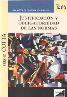 JUSTIFICACIÓN Y OBLIGATORIEDAD DE LAS NORMAS
