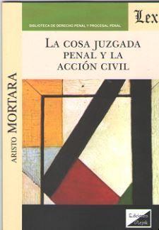 COSA JUZGADA PENAL Y LA ACCION CIVIL, LA