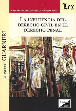 INFLUENCIA DEL DERECHO CIVIL EN EL DERECHO PENAL, LA