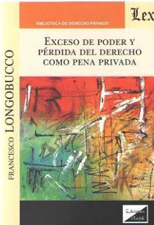 EXCESO DE PODER Y PERDIDA DEL DERECHO COMO PENA PRIVADA