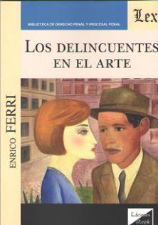 DELINCUENTES EN EL ARTE, LOS