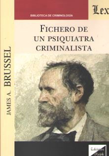 FICHERO DE UN PSIQUIATRA CRIMINALISTA