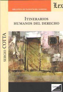 ITINERARIOS HUMANOS DEL DERECHO