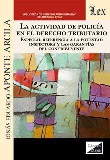 ACTIVIDAD DE POLICIA EN EL DERECHO TRIBUTARIO, LA