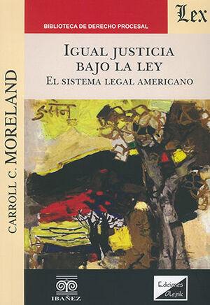 IGUAL JUSTICIA BAJO LA LEY