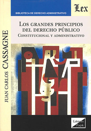 GRANDES PRINCIPIOS DEL DERECHO PÚBLICO, LOS