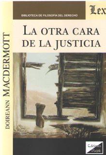 OTRA CARA DE LA JUSTICIA, LA