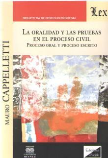 ORALIDAD Y LAS PRUEBAS EN EL PROCESO CIVIL, LA
