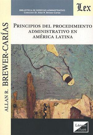 PRINCIPIOS DEL PROCEDIMIENTO ADMINISTRATIVO EN AMERICA LATINA - 2.ª ED. 2020