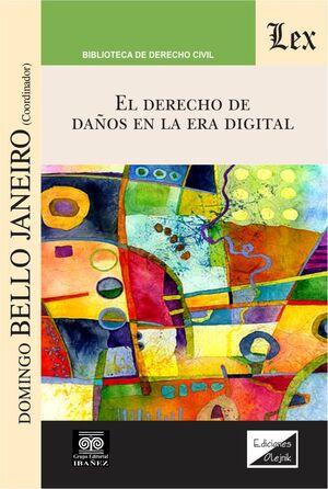 DERECHO DE DAÑOS EN LA ERA DIGITAL, EL