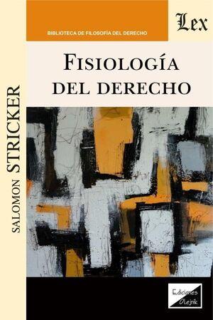 FISIOLOGÍA DEL DERECHO