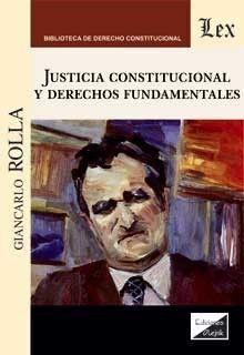 JUSTICIA CONSTUTUCIONAL Y DERECHOS FUNDAMENTALES