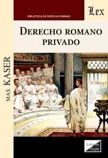 DERECHO ROMANO PRIVADO