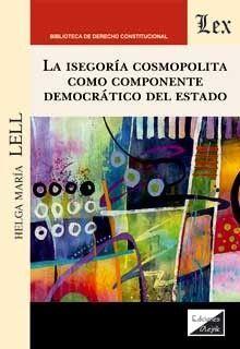 ISEGORÍA COSMOPOLITA COMO COMPONENTE DEMOCRATICO DEL ESTADO, LA