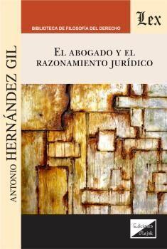 ABOGADO Y EL RAZONAMIENTO JURÍDICO, EL