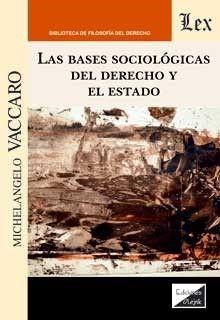 BASES SOCIOLGICAS DEL DERECHO Y EL ESTADO, LAS