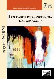 CASOS DE CONCIENCIA DEL ABOGADO, LOS
