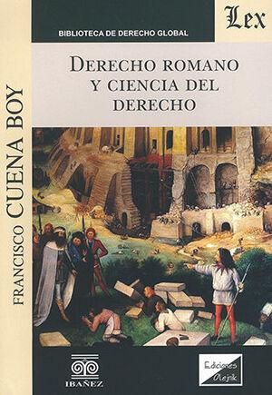 DERECHO ROMANO Y CIENCIA DEL DERECHO
