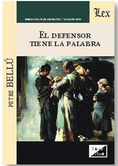 DEFENSOR TIENE LA PALABRA, EL