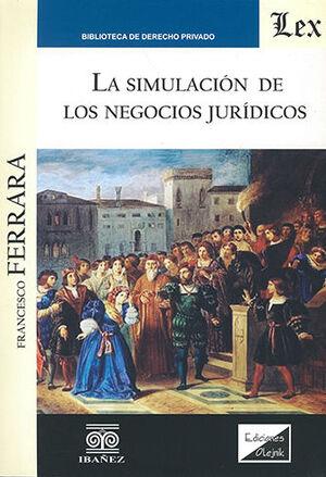 SIMULACIÓN DE LOS NEGOCIOS JURÍDICOS, LA