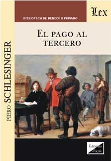 PAGO AL TERCERO, EL (2018)