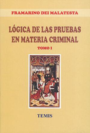 LOGICA DE LAS PRUEBAS EN MATERIA CRIMINAL. 2 TOMOS