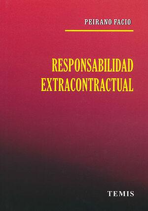 RESPONSABILIDAD EXTRACONTRACTUAL. SEGUNDA EDICIÓN