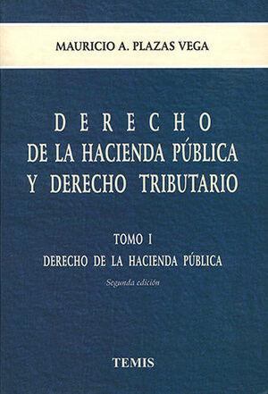 DERECHO DE LA HACIENDA PUBLICA Y DERECHO TRIBUTARIO - 2 TOMOS 2.ª ED.