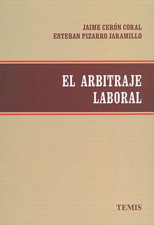 ARBITRAJE LABORAL, EL