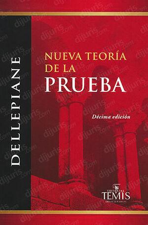 NUEVA TEORÍA DE LA PRUEBA - 10ª ED. 2ª REIMP.