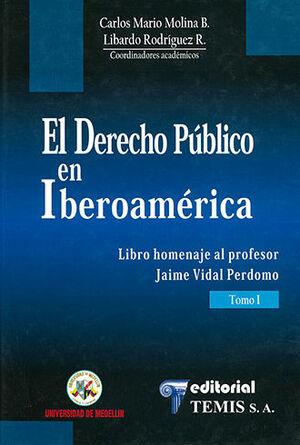 DERECHO PÚBLICO EN IBEROAMÉRICA, EL - 2 TOMOS