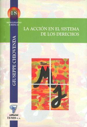 ACCION EN EL SISTEMA DE LOS DERECHOS LA