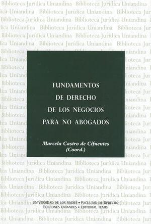 FUNDAMENTOS DE DERECHO DE LOS NEGOCIOS PARA NO ABOGADOS