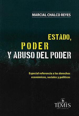 ESTADO, PODER Y ABUSO DEL PODER
