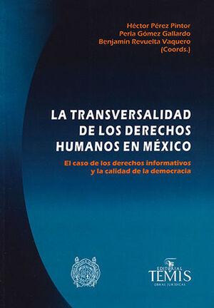 TRANSVERSALIDAD DE LOS DERECHOS HUMANOS EN MÉXICO, LA