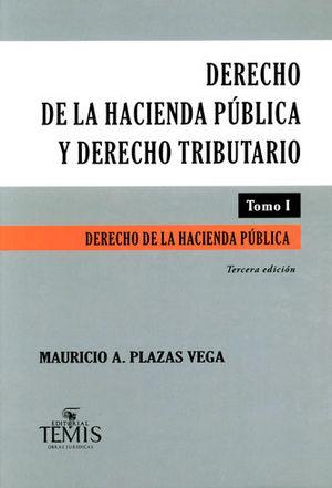 DERECHO DE LA HACIENDA PÚBLICA Y DERECHO TRIBUTARIO (2 TOMOS) - TERCERA EDICIÓN