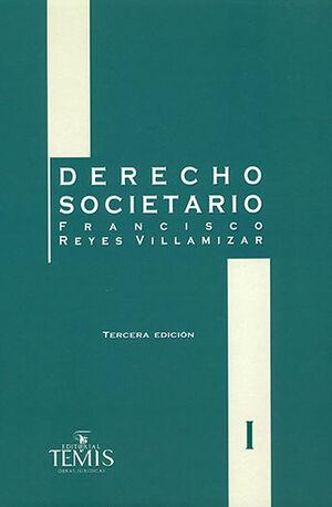 DERECHO SOCIETARIO - 3.ª ED.