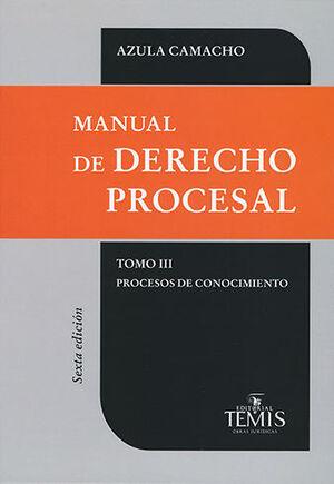 MANUAL DE DERECHO PROCESAL - TOMO III - PROCESOS DE CONOCIMIENTO