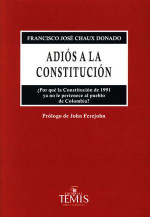 ADIÓS A LA CONSTITUCIÓN