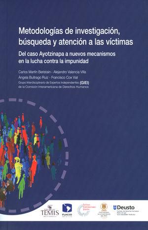 METODOLOGÍAS DE INVESTIGACIÓN, BÚSQUEDA Y ATENCIÓN A LAS VÍCTIMAS
