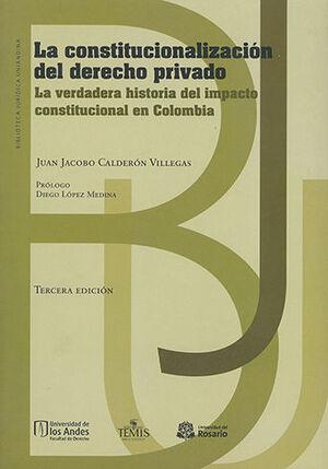 CONSTITUCIONALIZACION DEL DERECHO PRIVADO, LA - 3.ª ED.