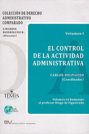 CONTROL DE LA ACTIVIDAD ADMINISTRATIVA, EL. (VOLUMEN 1)