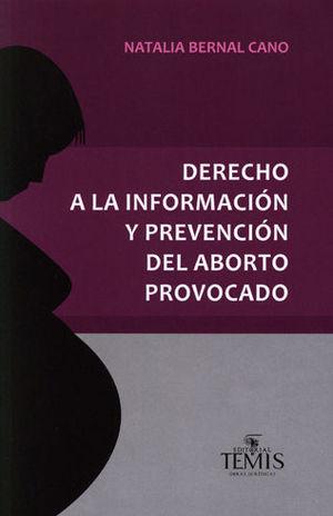 DERECHO A LA INFORMACIÓN Y PREVENCIÓN DEL ABORTO PROVOCADO